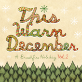 This Warm December - A Brushfire Holiday, Vol. 2