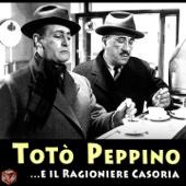Totò' e Peppino ...e il Ragioniere Casoria