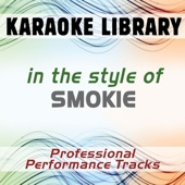 Living Next Door To Alice (Karaoke Version No Backing Vocal) [In the Style of Smokie]
