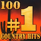 100 #1 Country Hits (Rerecorded Version)