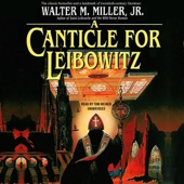 Walter M. Miller - A Canticle for Leibowitz (Unabridged)  artwork