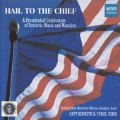 Download USMMA Band / Force - Hail to the Chief (Original)