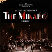 The Mikado (Original Cast) (English National Opera) - Gilbert & Sullivan