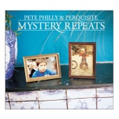 Mystery Repeats - Pete Philly & Perquisite