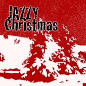 Jazzy Christmas (All Time Classics for Holiday)