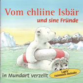 Vom chline Isbär und sine Fründe