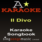 Everytime I Look At You (Originally Performed By Il Divo) [Karaoke Version]