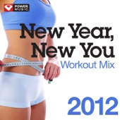 New Year New You Workout Mix 2012 (60 Min Non-Stop Workout Mix [130 BPM])