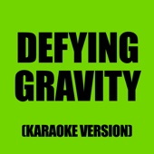 Defying Gravity (In The Style Of Kerry Ellis)