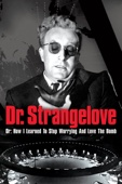 Stanley Kubrick - Dr. Strangelove or: How I Learned to Stop Worrying and Love the Bomb  artwork