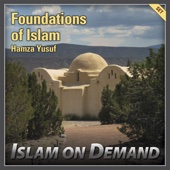 Foundations of Islam (5 Lectures)
