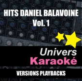 Hits Daniel Balavoine, vol. 1 (Versions karaoké)
