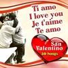 pochette album Various Artists - Ti amo - I Love You - Je t'aime - Te Amo