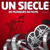 Un Siècle de Musiques de Films Vol. 2