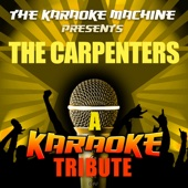 The Karaoke Machine Presents - the Carpenters