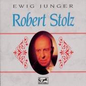 Ewig junger Robert Stolz - Robert Stolz, Berlin Symphony Orchestra & Rudolf Schock
