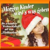 Morgen Kinder Wird´s Was Geben (Die Schönsten Weihnachtslieder Mit Dem Flohhaufen)