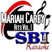 SBI Karaoke: Mariah Carey Hits, Vol. 1