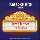 Karaoke Hits from - Jekyll & Hyde  - The Musical