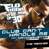 "Club Can't Handle Me (feat. David Guetta) [From ""Step Up 3D""] {The Remixes} - EP cover art"