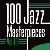 100 Jazz Masterpieces, Vol. 10