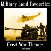 Military Band Favorites - Great War Themes