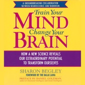 Train Your Mind, Change Your Brain (Abridged Nonfiction) - Sharon Begley Cover Art