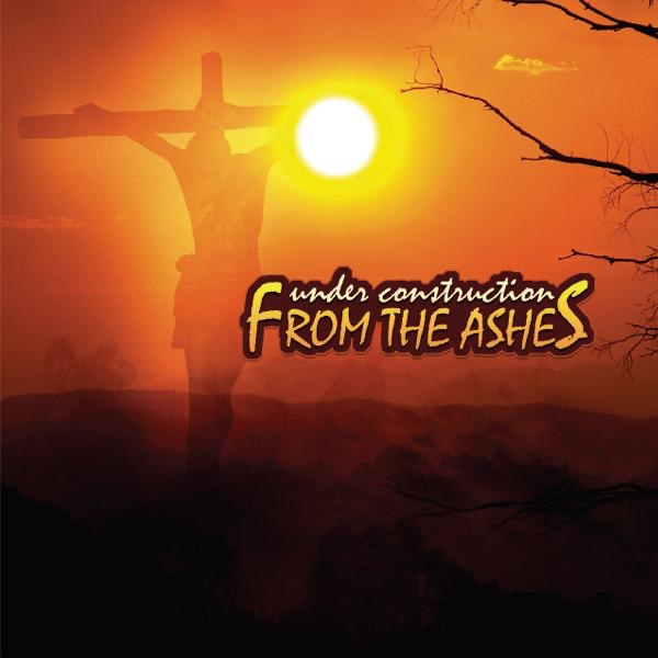 From the Ashes Under Construction Verbum Dei CD cover
