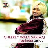 Cheerey Wala Sartaaj