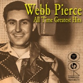 Webb Pierce: All the Greatest Hits