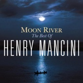 Henry Mancini and His Orchestra & Chorus - Moon River обложка