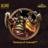 World of Warcraft: Taverns of Azeroth (Original Game Soundtrack)