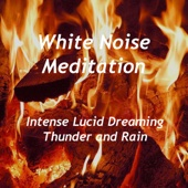 Intense Lucid Dreaming - Thunder and Rain