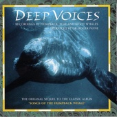 Deep Voices - Recordings of Humpback, Blue and Right Whales