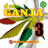 Hi Grade Ganja Anthems, Vol. 3
