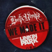 We Made It (feat. Linkin Park) - Busta Rhymes