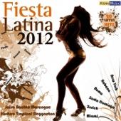 Fiesta Latina 2012 (Salsa, Bachata, Merengue, Kuduro, Reggaeton, Timbaton, Cubaton, Dembow)
