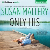 Only His: A Fool's Gold Romance, Book 6 (Unabridged) - Susan Mallery Cover Art