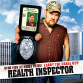 Larry the Cable Guy: Health Inspector (Music from the Motion Picture)