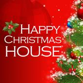 HAPPY CHRISTMAS HOUSE