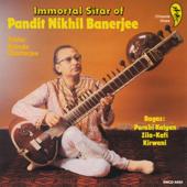 The Immortal Sitar of Nikhil Banerjee