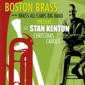 Stan Kenton Christmas Carols - Boston Brass and the Brass All-Stars Big Band