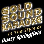 Spooky (Karaoke Version) [In the Style of Dusty Springfield]