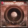 Riddim Driven - Thrilla, 2007