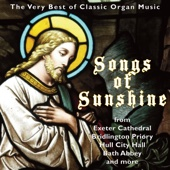 Songs of Sunshine - The Very Best of Classic Organ Music