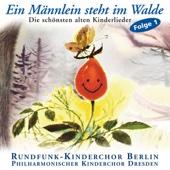 Ein Männlein steht im Walde  .  Die schönsten alten Kinderlieder (Vol. 1)