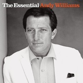 Ustaw na czasoumilacz The Essential Andy Williams Andy Williams