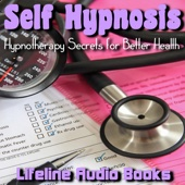 Self Hypnosis- Hypnotherapy Secrets for Better Health