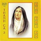 Thanh Ca 2 - Xin Tri An