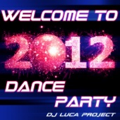 Welcome to 2012 - Dance Party